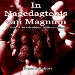 In Nagedagtenis van Magnum