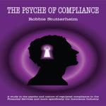 The Psyche of Compliance